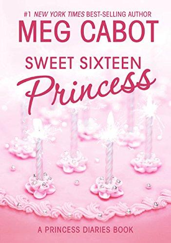 Read Online Sweet Sixteen Princess (Princess Diaries, Vol. 7 1/2) pdf
