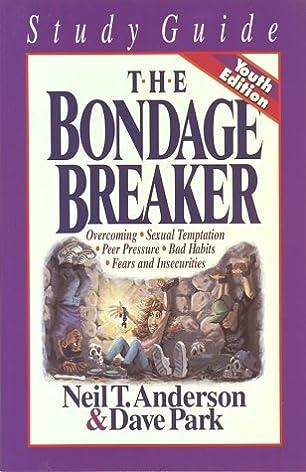 the bondage breaker neil t anderson dave park 9781565072930 rh amazon com