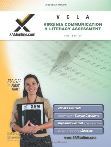 VCLA Communications and Literacy Assessment Teacher Certification Test Prep Study Guide (XAMonline Teacher Certification Study Guides)