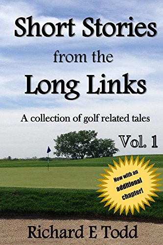 Short Stories from the Long Links: A collection of golf