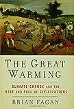 The Great Warming, Brian M. Fagan, 1596913924