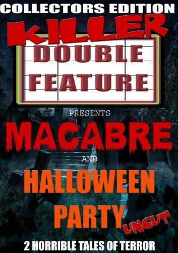 Macabre/Halloween Party Killer Double