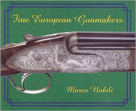 Descarga gratuita de libros electrónicos para asp net. Fine European Gunmakers: Best Continental European Gunmakers & Engravers by Marco Nobili PDF FB2 iBook