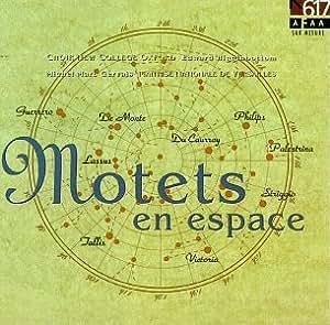 Motets in Espace: Lassus - Spem in Alium, Etc.