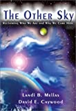 The Other Sky, Landi Mellis and David Caywood, 1881542734