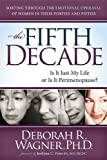 The Fifth Decade, Deborah R. Wagner, 1614481520
