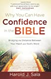 Why You Can Have Confidence in the Bible, Harold J. Sala, 0736923438