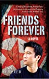 Front cover for the book Friends Forever by Jan Vermeer