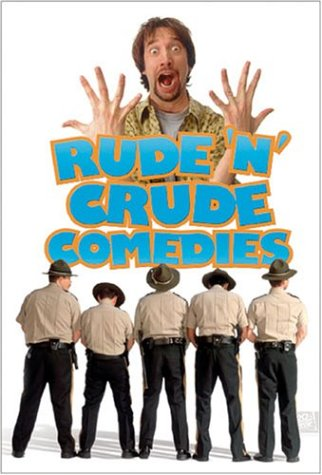 Rude 'N Crude Comedy Collection (Office Space /  Dude, Where's My Car? / Super Troopers / Freddy Got Fingered / Shallow Hal  / Kung Pow!  Enter The Fist )
