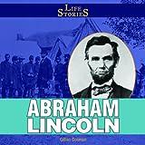 Abraham Lincoln, Gillian Gosman, 1448827531