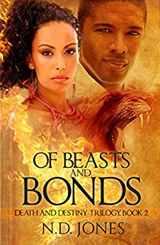 Of Beasts and Bonds: A Paranormal Romance (Death and Destiny Trilogy Book 2) by [Jones, N.D.]