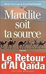 Maudite soit ta source par Olivier Da Lage