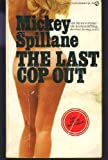 The Last Cop Out, Mickey Spillane, 0451119053