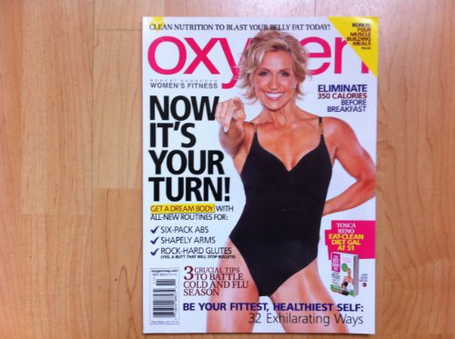 Oxygen Magazine November 2010 (Robert Kennedy's Women's Fitness) Tosca Reno cover, eat-clean diet gal at 51, now it's your turn, get a dream body with all new ()