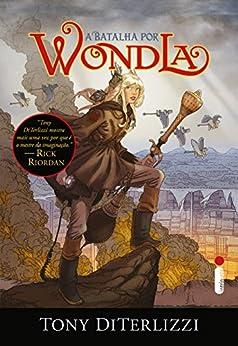 A batalha por Wondla por [DiTerlizzi, Tony]
