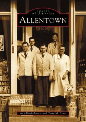 Allentown (Images of America) (Allentown Collection)