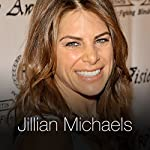 The Thing about Facing Fears | Jillian Michaels