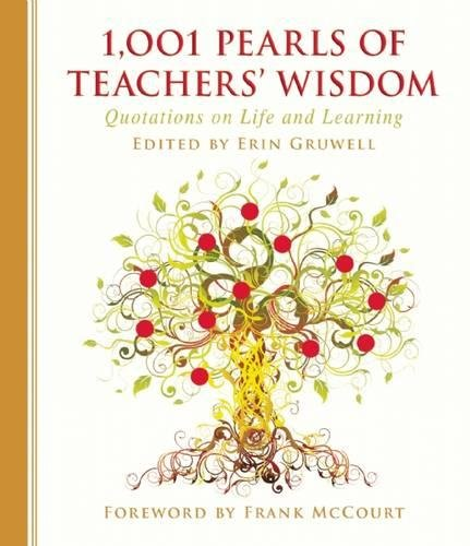 1,001 Pearls of Teachers' Wisdom: Quotations on Life and Learning by Skyhorse Publishing