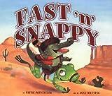 Fast 'n Snappy, Pattie L. Schnetzler, 1575055392