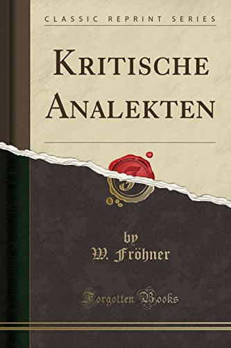 Kritische Analekten (Classic Reprint) (German Edition)