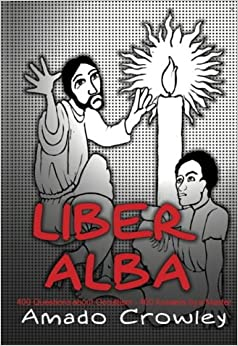 Book Liber Alba: The Questions Most Often Asked of an Occult Master