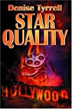 Star Quality, Denise Tyrrell, 1592799876