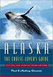 img - for Alaska: The Cruise Lover's Guide book / textbook / text book