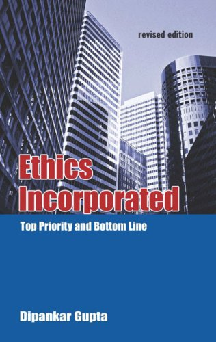 Ethics Incorporated: Top Priority and Bottom Line (Response Books)