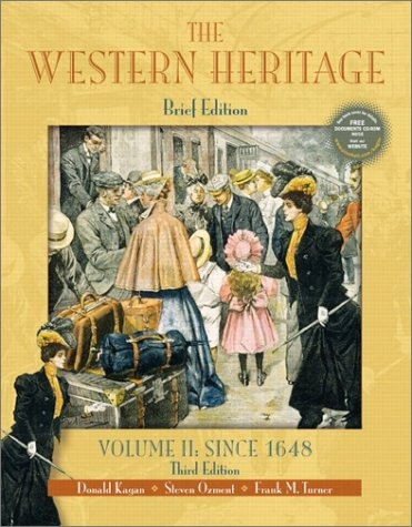 The Western Heritage, Volume II: Since 1648 (Brief 3rd Edition)