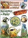 Décorez les objets en Métal avec des serviettes en papier par Hoerner