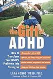 The Gift of ADHD, Lara Honos-Webb, 1572248505