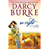 So Right: A Ribbon Ridge Novel (Love on the Vine Book 2)