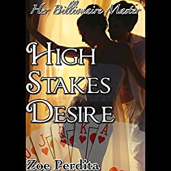 High Stakes Desire