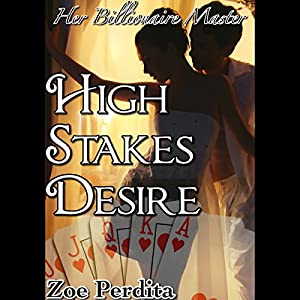 High Stakes Desire Audiobook