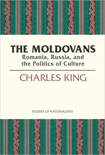 The Moldovans: Romania, Russia, and the Politics of Culture (STUDIES OF NATIONALITIES)