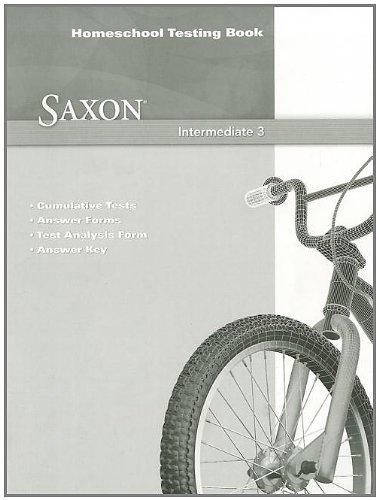 Saxon Math Intermediate 3 Homeschool Testing Book