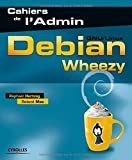 Debian Wheezy: GNU/Linux.