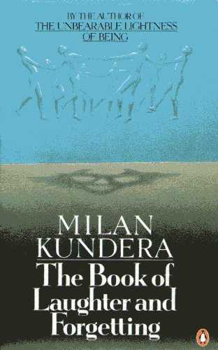 The Book of Laughter and Forgetting: Revised Edition, Kundera, Milan