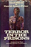 Terror in the Prisons, David J. Friar and Carl Weiss, 0672519968