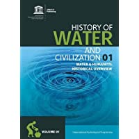 History of Water and Humanity: History of Water and Civilization Series