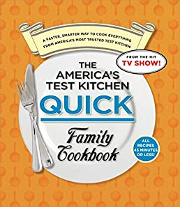 the america s test kitchen quick family cookbook a faster smarter rh amazon com america's test kitchen cookbook 2016 america's test kitchen cookbook index