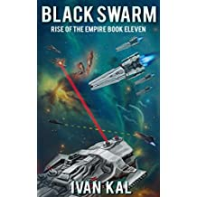 Black Swarm (Rise of the Empire Book 11)