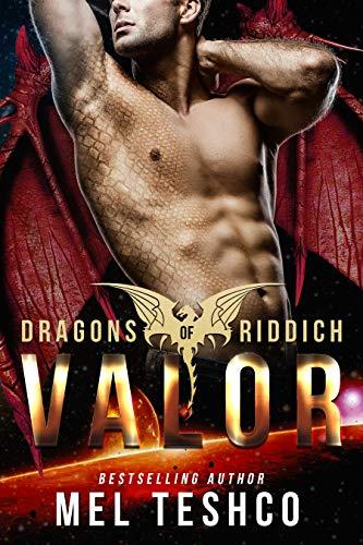Valor: A Scifi Alien Romance (Dragons of Riddich Book 6)