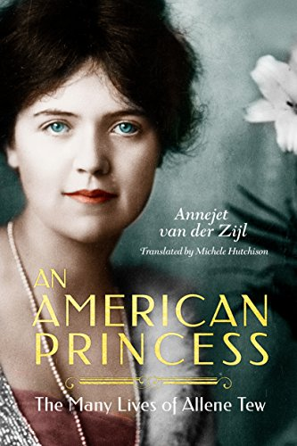 An American Princess: The Many Lives of Allene Tew cover