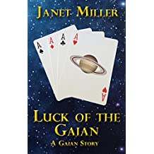 Luck of the Gaian: A Gaian Story (Gaian Stories)