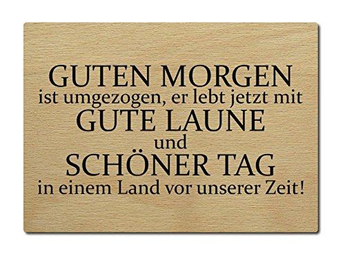 Luxecards Postkarte Holzpostkarte Guten Morgen Ist Umgezogen Spruch