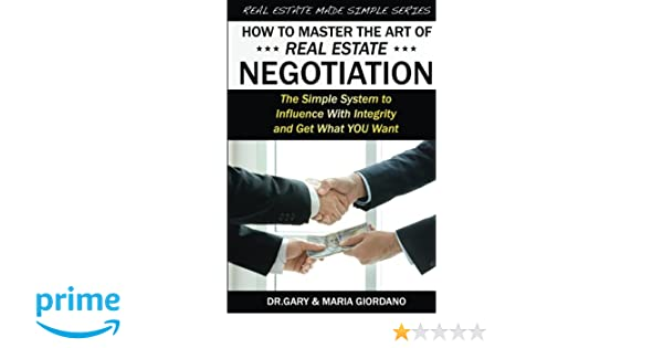 How to master negotiation array how to master the art of real estate negotiation the simple system rh amazon fandeluxe Gallery