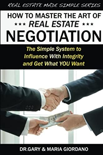 How to master negotiation how to master negotiation array how to master the art of real estate negotiation the simple system rh amazon fandeluxe Gallery