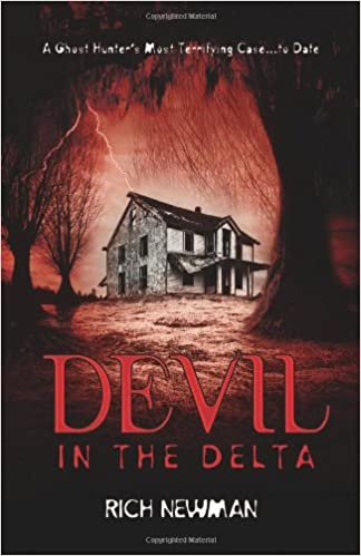 Devil in the Delta: A Ghost Hunters Most Terrifying Case ...to Date: Amazon.es: Rich Newman: Libros en idiomas extranjeros