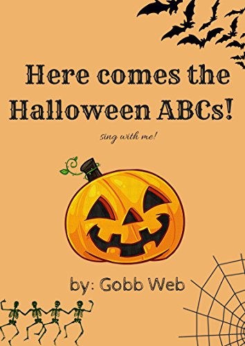 Here comes the Halloween ABCs: ABCS for all ages (Abc Halloween 2017)